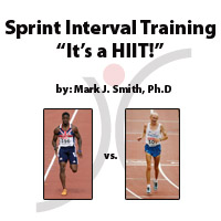"Sprint Interval Training - ""It's a HIIT!"""
